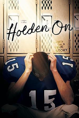 Holden On (2017)