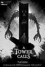 A Tower Calls