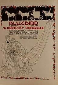 A Kentucky Cinderella (1917)
