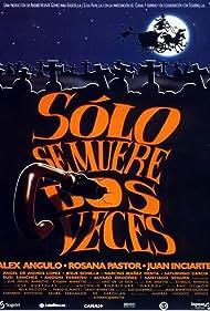 Sólo se muere dos veces (1997)