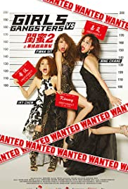 Watch Girls vs Gangsters (2018) Online Full Movie Free