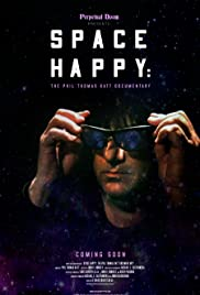 Space Happy: The Phil Thomas Katt Documentary