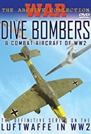 Dive Bombers and Combat Aircraft of World War II (Video 2001