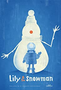 Primary photo for Lily & the Snowman