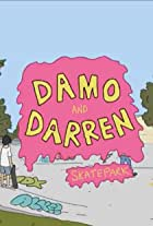 Damo and Darren