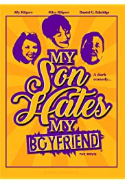 My Son Hates My Boyfriend