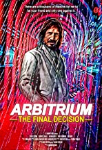 Arbitrium: The Final Decision