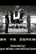 Ryan vs. Dorkman