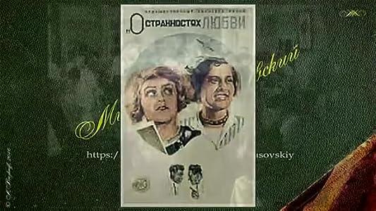 Watch rent movie trailer O strannostyakh lyubvi by [Ultra]