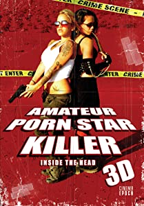 Amateur Porn Star Killer 3D: Inside the Head full movie download in hindi hd