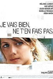 Je vais bien, ne t'en fais pas(2006) Poster - Movie Forum, Cast, Reviews