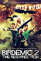 Birdemic 2: The Resurrection (2013) Poster