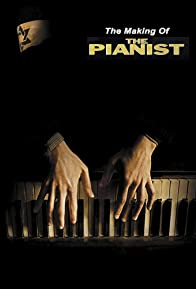 Primary photo for The Making of 'The Pianist'