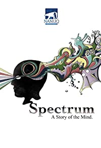 Primary photo for Spectrum: A Story of The Mind