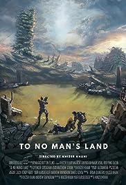 To No Man's Land Poster