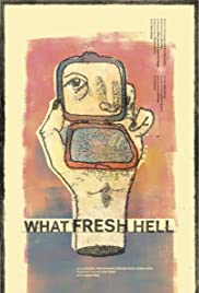 What Fresh Hell Poster