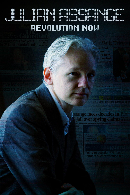 Julian Assange: Revolution Now