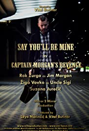 Captain Morgan's Revenge: Say You'll Be Mine Poster