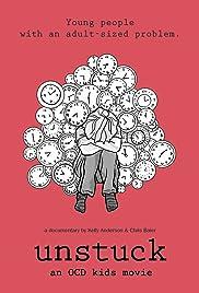 UNSTUCK: an OCD kids movie Poster