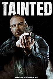 Tainted (2020) Poster - Movie Forum, Cast, Reviews