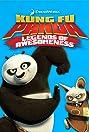 Kung Fu Panda: Legends of Awesomeness (2011) Poster