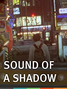 iphone free movie downloads Sound of a Shadow [hdrip]