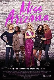 Miss Arizona (2018) Poster - Movie Forum, Cast, Reviews