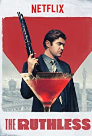 Watch Full HD Movie The Ruthless (2019)