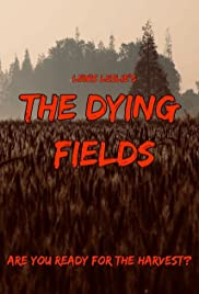 The Dying Fields Poster