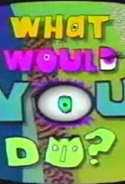 What Would You Do? Poster