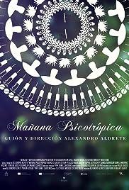 Mañana Psicotrópica Poster