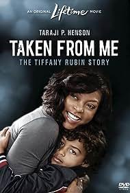 Taken from Me: The Tiffany Rubin Story (2011)