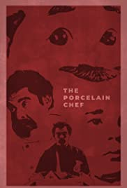 The Porcelain Chef Poster