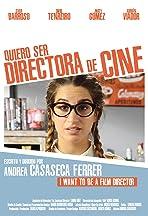 Quiero ser directora de cine