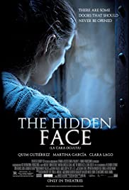 The Hidden Face (2011) Poster - Movie Forum, Cast, Reviews