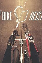 The Bike Heist Poster