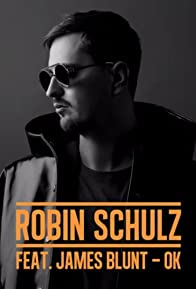 Primary photo for Robin Schulz Feat. James Blunt: OK
