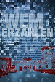 Wem Erzählen (2019)