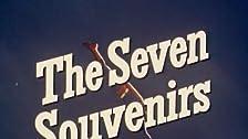 The Seven Souvenirs