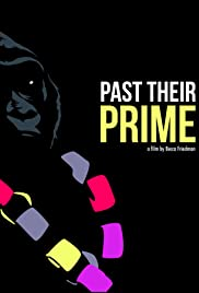 Past Their Prime Poster