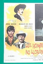##SITE## DOWNLOAD Los hombres no lloran (1973) ONLINE PUTLOCKER FREE