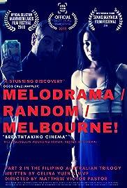 Melodrama/Random/Melbourne! Poster