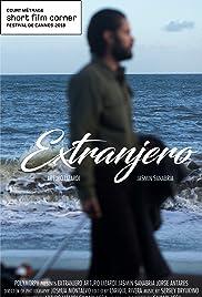 Extranjero : Foreigner Poster