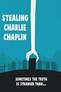 MP4 movies mobile free download Stealing Charlie Chaplin by Asif Kapadia [Quad]