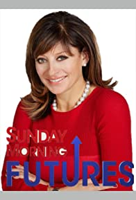 Primary photo for Sunday Morning Futures with Maria Bartiromo
