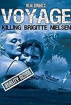 Voyage: Killing Brigitte Nielsen