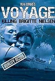 Voyage: Killing Brigitte Nielsen Poster