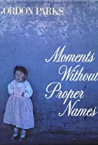 Moments Without Proper Names