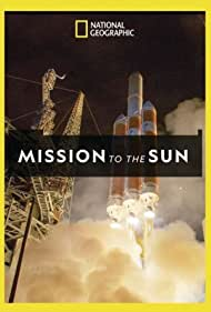 Mission to the Sun (2018)