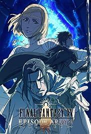 Final Fantasy XV: Episode Ardyn - Prologue(2019) Poster - Movie Forum, Cast, Reviews
